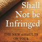 A new book by David Keene and Thomas Mason offers insider insight into the Second Amendment debate. (Skyhorse Publishing)