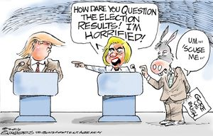 How dare you question the election results!