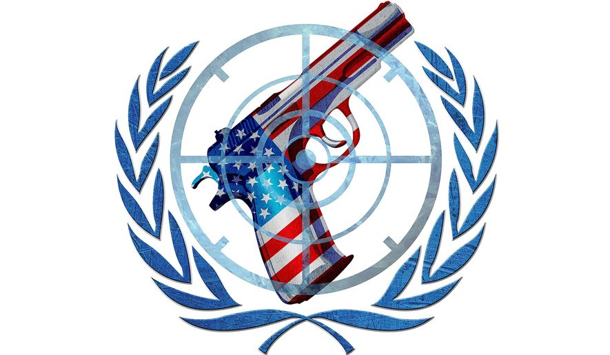 Gun Control by the U.N. Illustration by Greg Groesch/The Washington Times