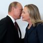 """As secretary of State, Hillary Clinton reached out to Russian leader Vladimir Putin as part of the Obama administration's """"reset"""" policy, jettisoning George W. Bush's cold shoulder over nationalistic rhetoric. (Associated Press)"""