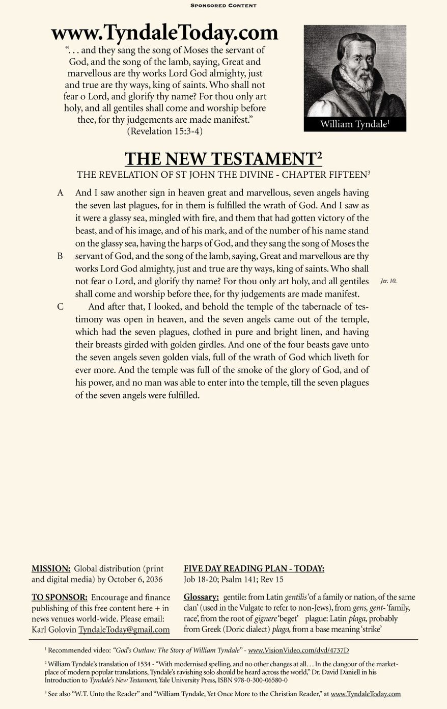 A daily reading of William Tyndale's 1534 translation of The New Testament from Tyndale Today. (Sponsored content December 21, 2016 in The Washington Times)