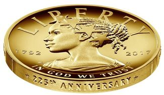 This undated handout image provided by the U.S. Mint shows the design for the 2017 American Liberty 225th Anniversary Gold Coin. The coin is worth $100. (U.S. Mint via AP)