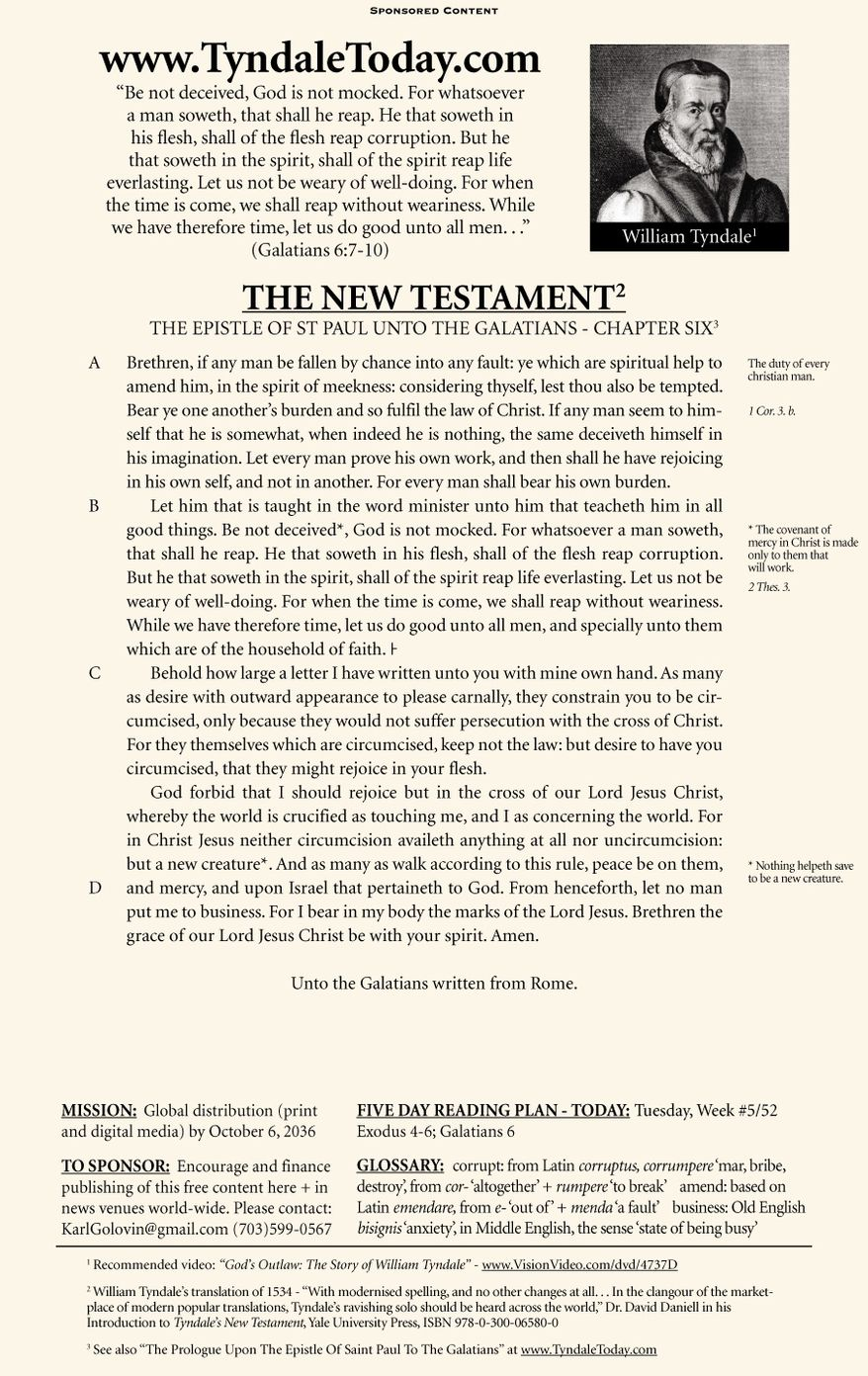 A daily reading of William Tyndale's 1534 translation of The New Testament from Tyndale Today. (Sponsored content January 31, 2016 in The Washington Times)