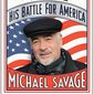 """Conservative talk radio host Michael Savage has a new book titled """"Trump's War: His Battle for America,"""" arriving Monday. (Hachette Book Group)"""