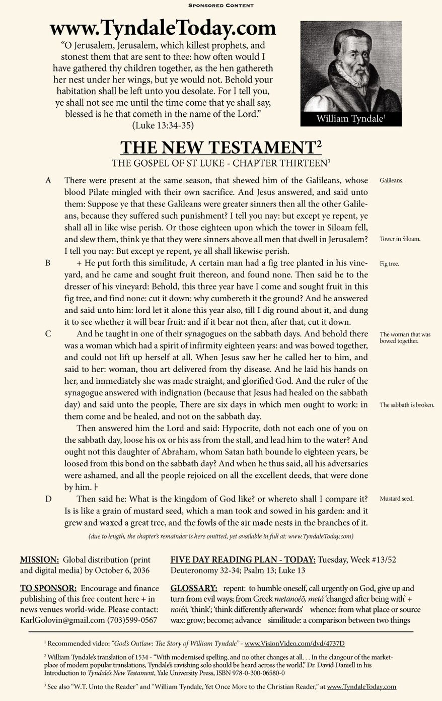A daily reading of William Tyndale's 1534 translation of The New Testament from Tyndale Today. (Sponsored content March 28, 2017 in The Washington Times)