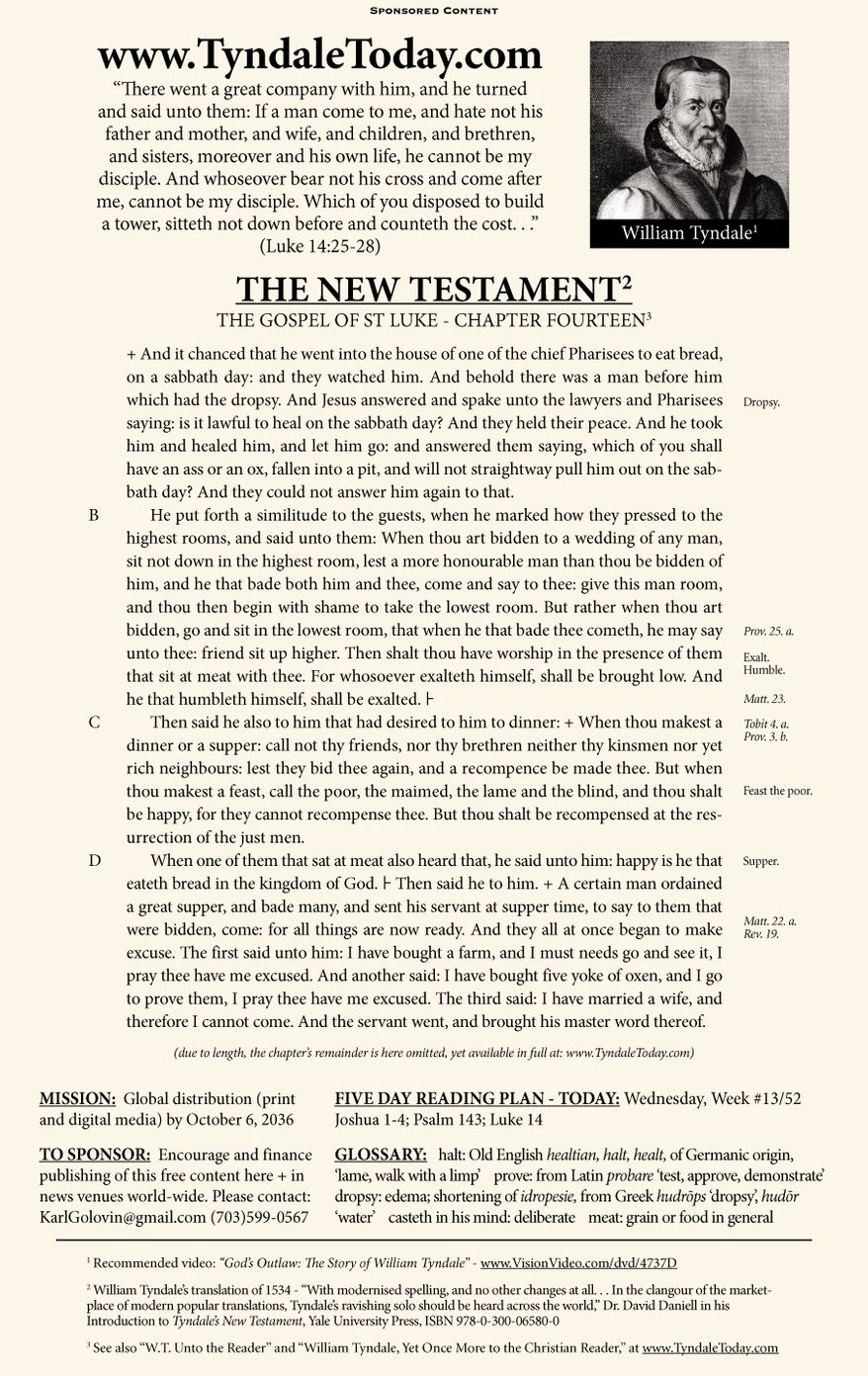 A daily reading of William Tyndale's 1534 translation of The New Testament from Tyndale Today. (Sponsored content March 29, 2017 in The Washington Times)