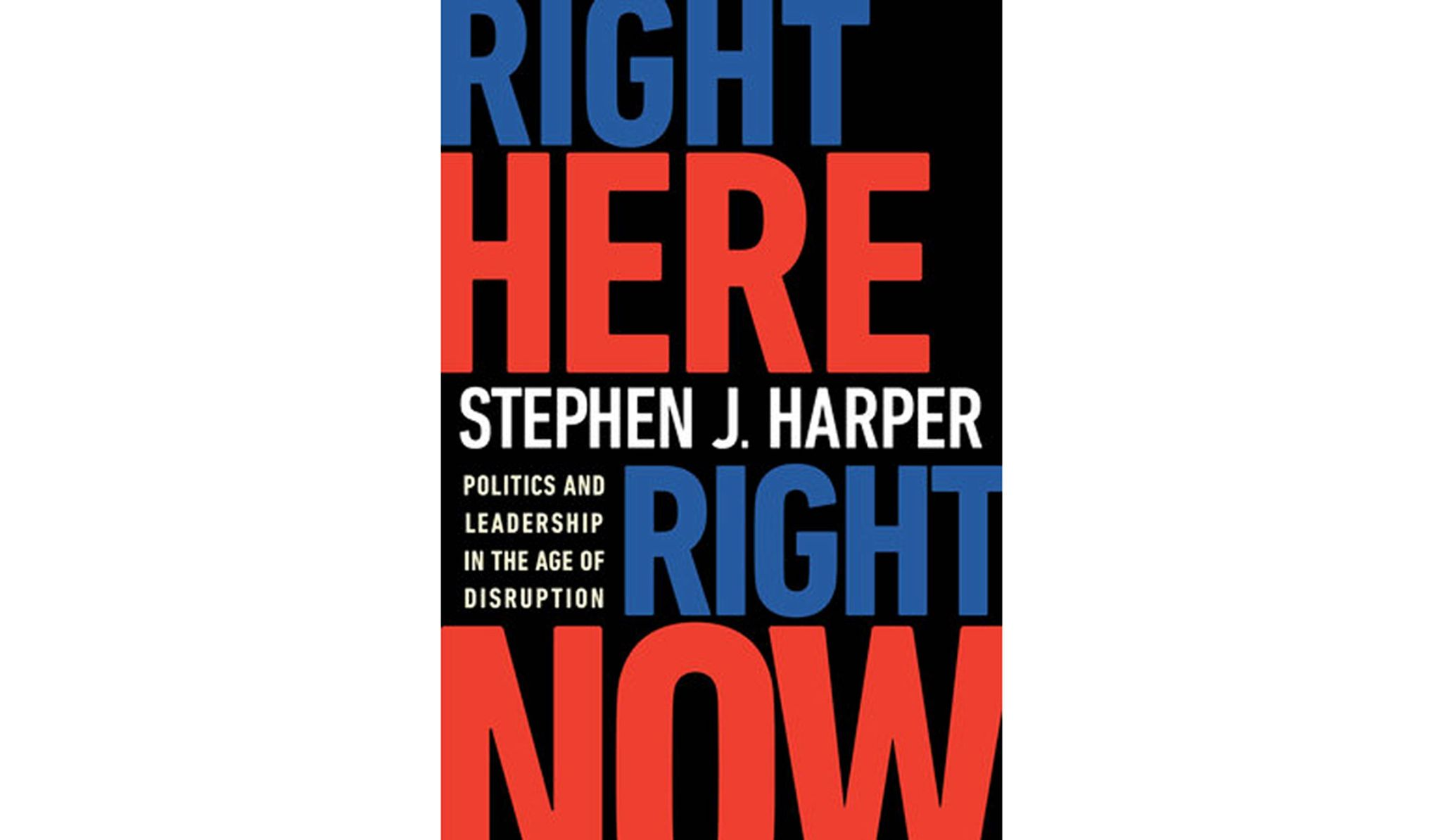 BOOK REVIEW: 'Right Here, Right Now' by Stephen J. Harper