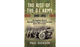 The Rise of the G.I. Army by Paul A, Dickson (book cover)