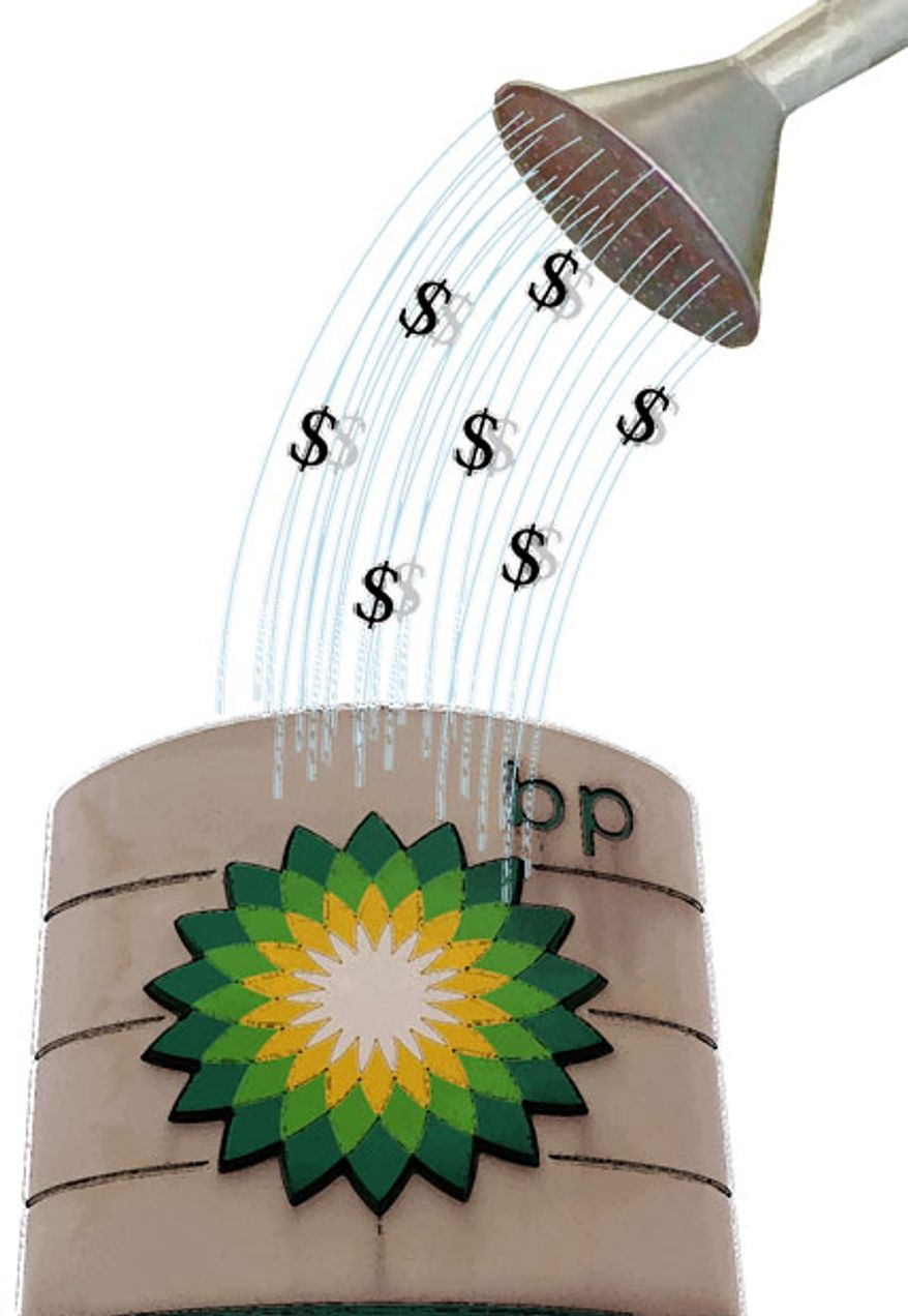 Illustration: BP money by Greg Groesch for The Washington Times