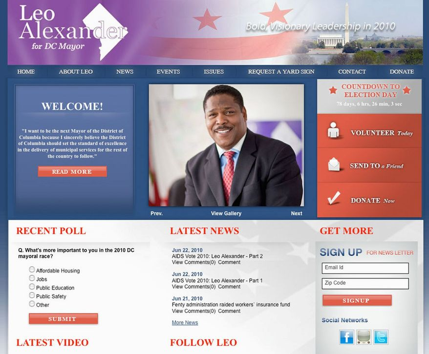 www.leoalexanderformayor.com Leo Alexander, a candidate for D.C. mayor, stands apart from his contenders because he opposes illegal immigration and same-sex marriage. Mr. Alexander has also said fixing the families could mend some of D.C.'s woes.