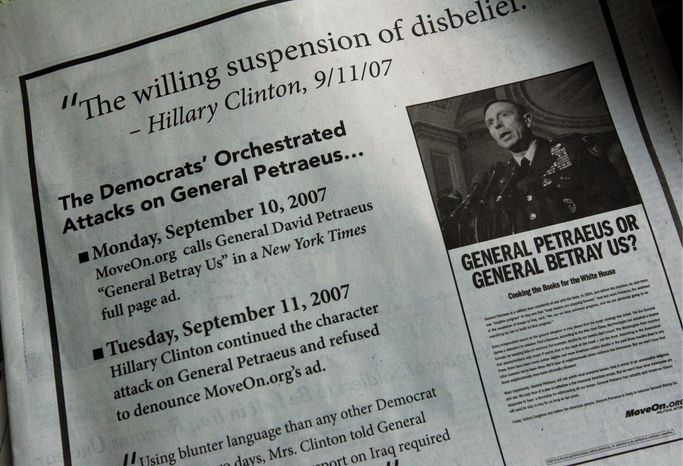 "This ad appeared in the Sept. 14, 2007, New York Times. It criticizes Hillary Rodham Clinton in response to a MoveOn.org ad that accused Gen. David H. Petraeus of ""cooking the books"" on the Iraq war. Gen. Petraeus' troop surge helped U.S. forces succeed in Iraq. (Associated Press)"