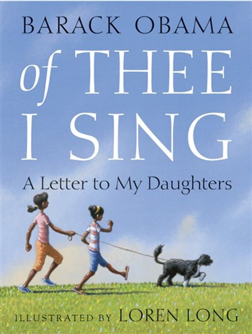 """In this book cover image released by Random House Children's Books, """"Of Thee I Sing: A Letter to My Daughters,"""" by Barack Obama, is shown.   (AP Photo/Random House Children's Books)"""