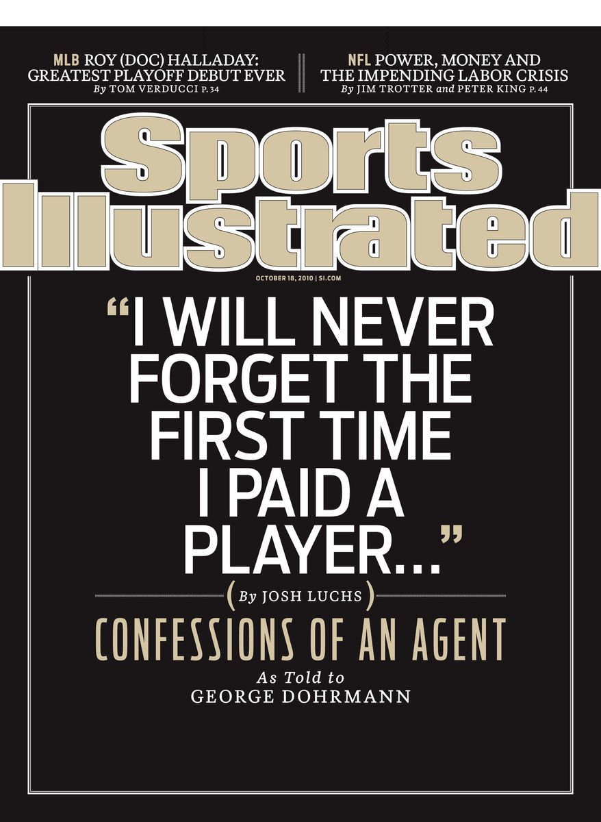 ASSOCIATED PRESS/SPORTS ILLUSTRATED 20-Year Agent Comes Clean to Sports Illustrated About Paying College Football Players Thousands of Dollars and Other Gifts.