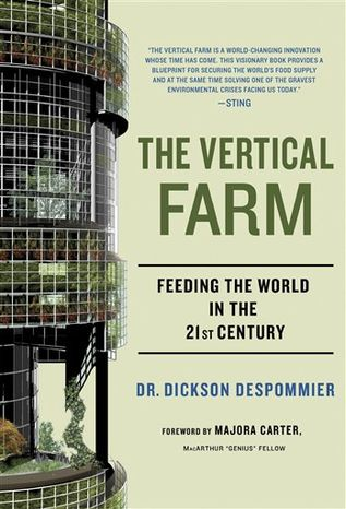 """In a photo provided by Goldberg McDuffie Communication, Dickson Despommier, a professor of public health in environmental health sciences at Columbia University is seen in an undated photo. Despommier's book titled """"The Vertical Farm"""" was published in Oct. 2010, and explores the possibility of farming in skyscrapers as a way to solve food and fresh water shortages. (AP Photo/Goldberg McDuffie Communication, Marlene Bloom, HO)"""