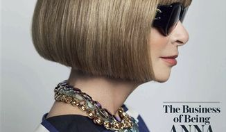 This magazine cover image courtesy of WSJ. Magazine shows the April 2011 cover of WSJ. Magazine. The issue will hit newsstands on March 26, 2011. Anna Wintour could be on par with Oprah Winfrey or Martha Stewart, says WSJ editor in chief Deborah Needleman, who scored the Vogue powerhouse for a profile.   (AP Photo/WSJ. Magazine) NO SALES; EDITORIAL USE ONLY