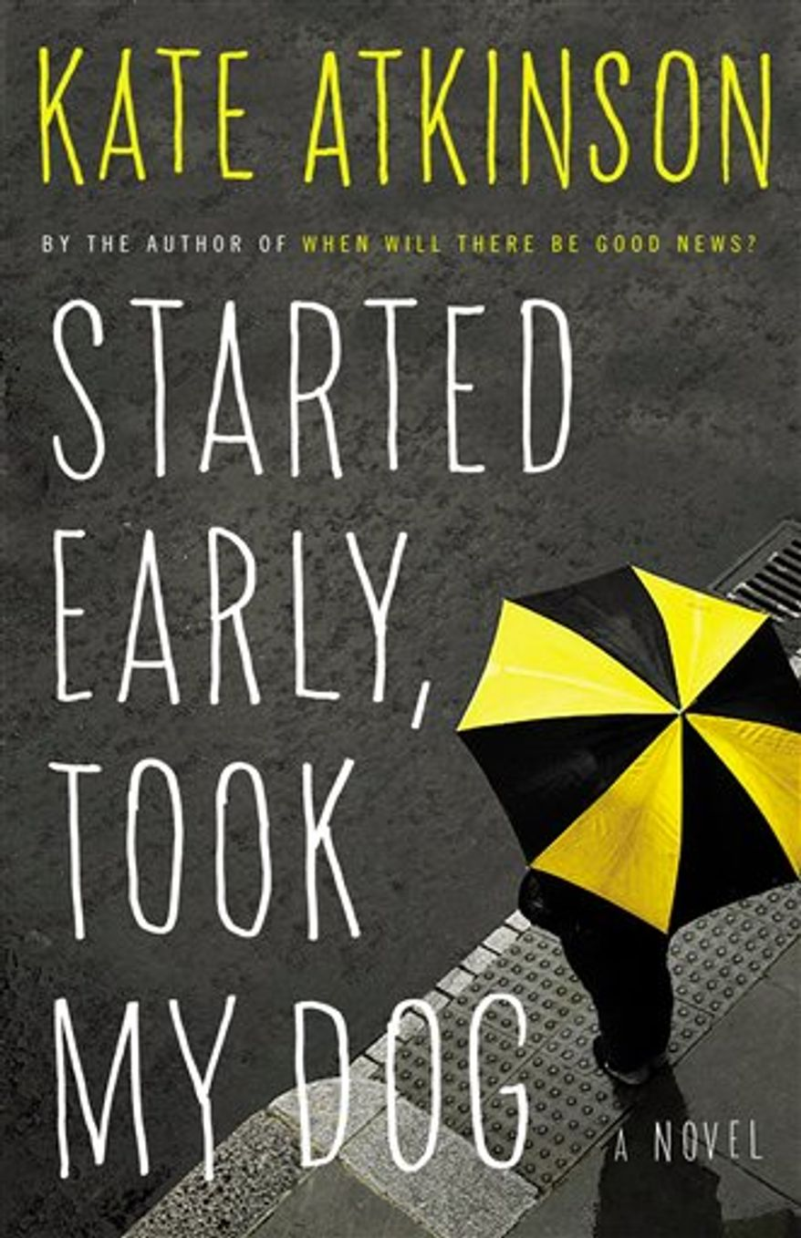 """In this book cover image released by Little, Brown, """"Started Early, Took My Dog,"""" by Kate Atkinson, is shown. (AP Photo/Little Brown)"""