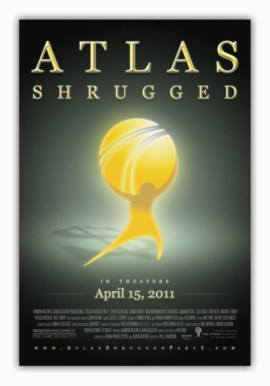 """The Strike Productions """"Atlas Shrugged,"""" a film based on the 1957 novel by Ayn Rand and billed as """"the first tea party movie,"""" opens in 277 theaters across the country on Friday, which just so happens also to be tax day."""