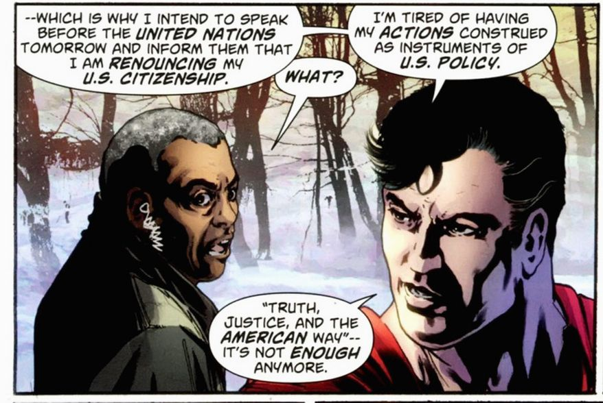 """DC COMICS VIA ASSOCIATED PRESS """"Truth, justice and the American way"""" is not enough anymore for Superman, though DC Comics says the superhero from the planet Krypton """"remains, as always, committed to his adopted home."""""""