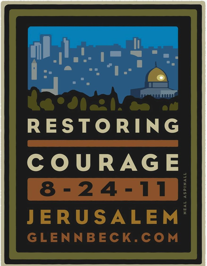 "Glenn Beck describes his upcoming ""Restoring Courage"" rally in Jerusalem as a ""nonpolitical, nondenominational gathering to stand up for Israel."" (GlennBeck.com)"