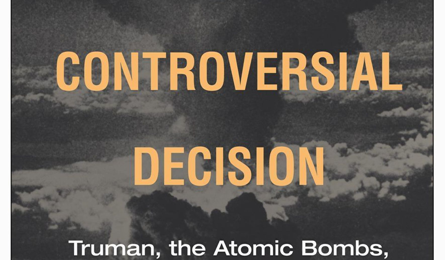 BOOK REVIEW: 'The Most Controversial Decision' - Washington
