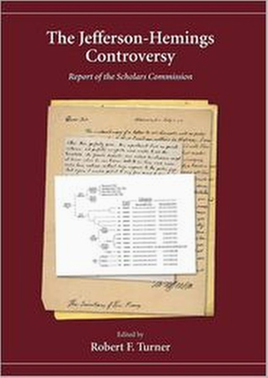 """The Jefferson-Hemings Controversy: Report of the Scholars Commission"" is a new look at a very old dispute about American history. (Carolina Academic Press)"