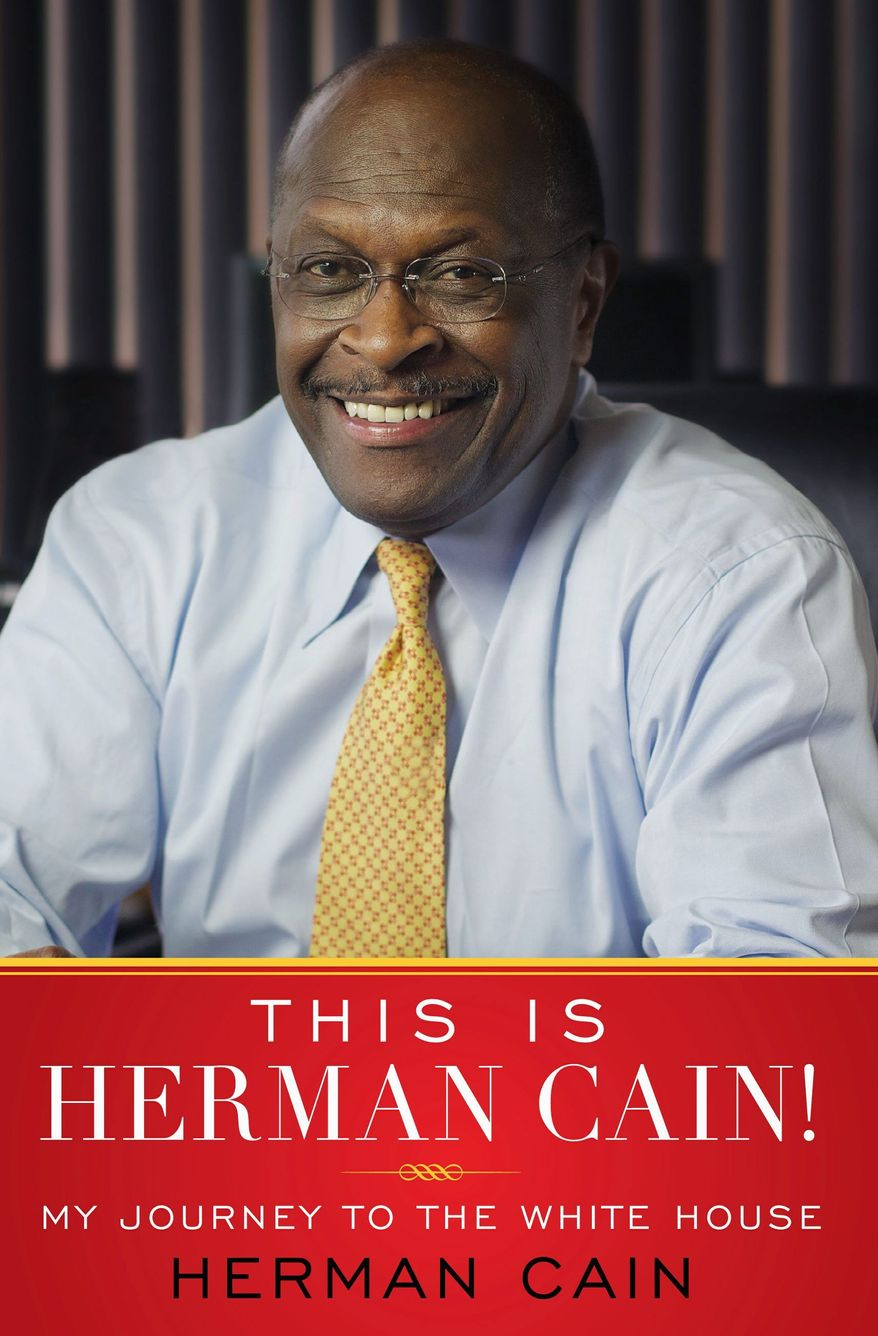 """The GOP presidential hopeful's new book """"This Is Herman Cain!"""" has an Oct. 4 release date, which is very favorable timing for last week's Florida straw poll winner. (Simon and Schuster)"""
