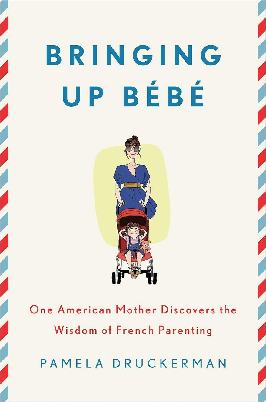 "Pamela Druckerman, author of ""Bringing Up Bebe,"" said French mothers love their children as much as anyone, but don't see them as their entire life project. (Associated Press)"