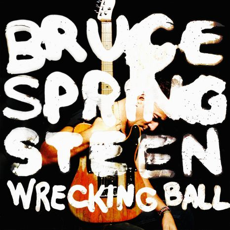 "Album cover for ""Wrecking Ball"" by Bruce Springsteen."