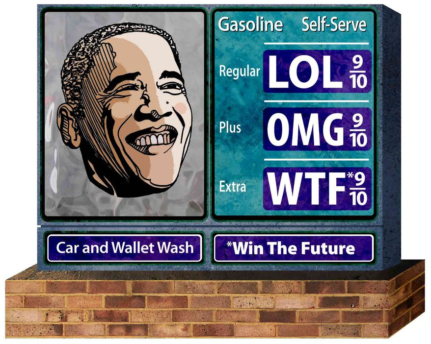 Illustration: Obama gas sign by Greg Groesch for The Washington Times