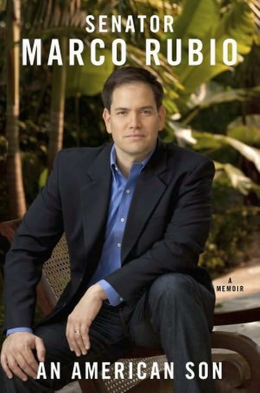 """""""The American Dream is still alive for those who pursue it,"""" writes Sen. Marco Rubio in his forthcoming autobiography. (Sentinel Books)"""