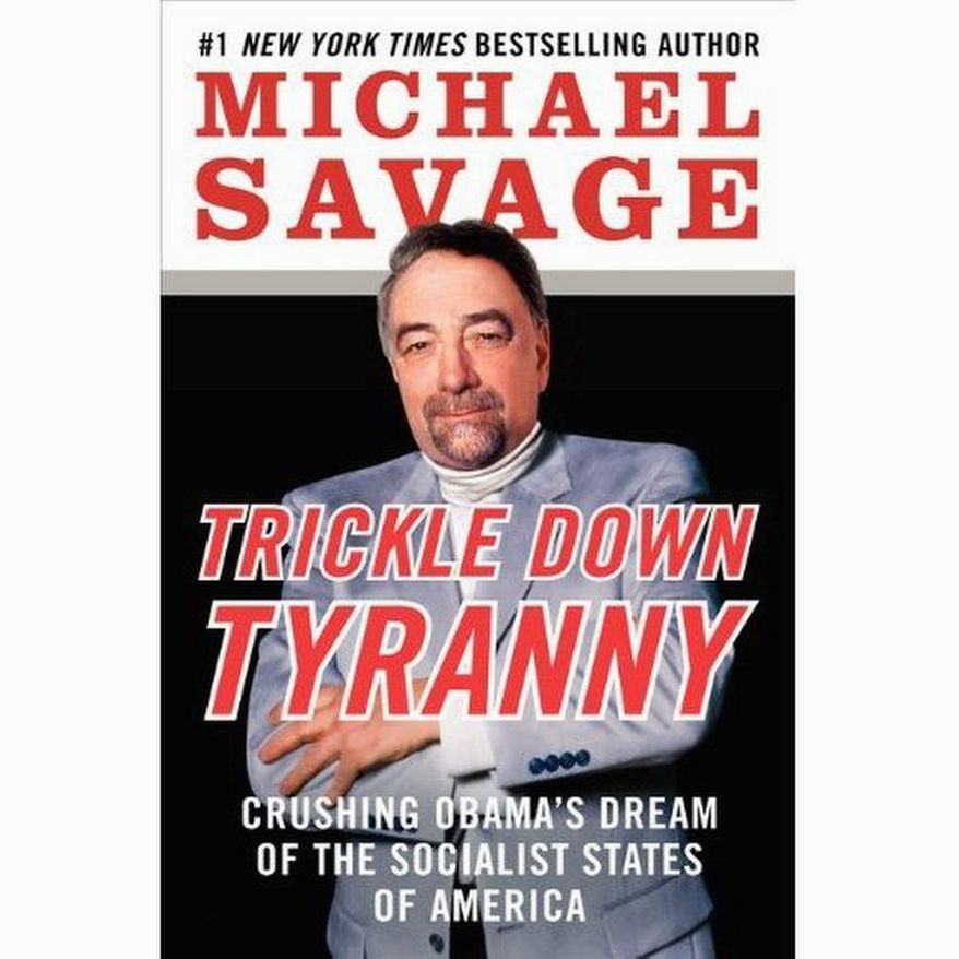 Talk radio host Michael Savage has a sixth political book due in stores on Tuesday. (Image from William Morrow)