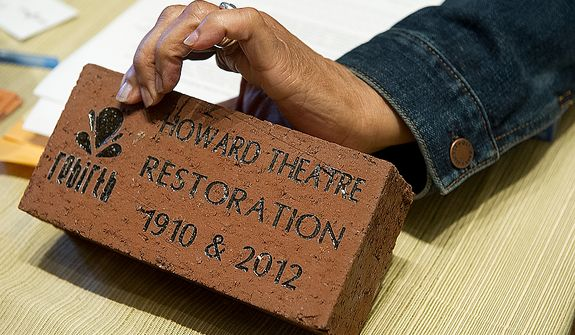 Bricks such as this are available for purchase from the Howard Theatre Restoration project. The bricks and pavers, which are also available for purchase, will be used to pave the sidewalk area immediately outside the theater. Bricks are $250 each and pavers are $1,000 each. The theater held a ribbon-cutting ceremony Monday, April 9, 2012 in Washington, D.C. (Barbara L. Salisbury/The Washington Times)