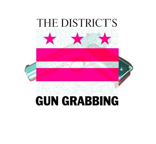 The District's Gun Grabbing