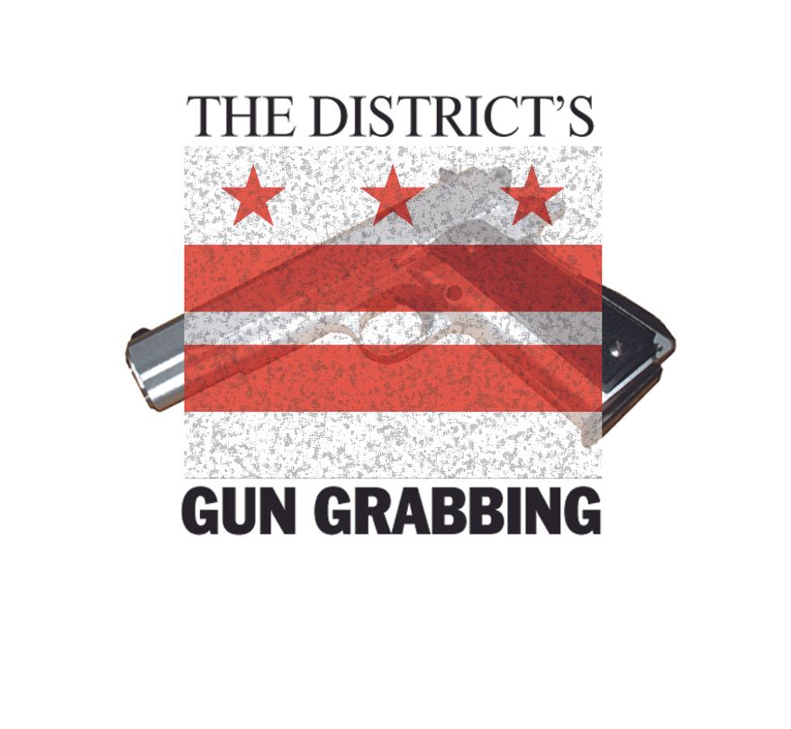 The District's Gun Grabbing