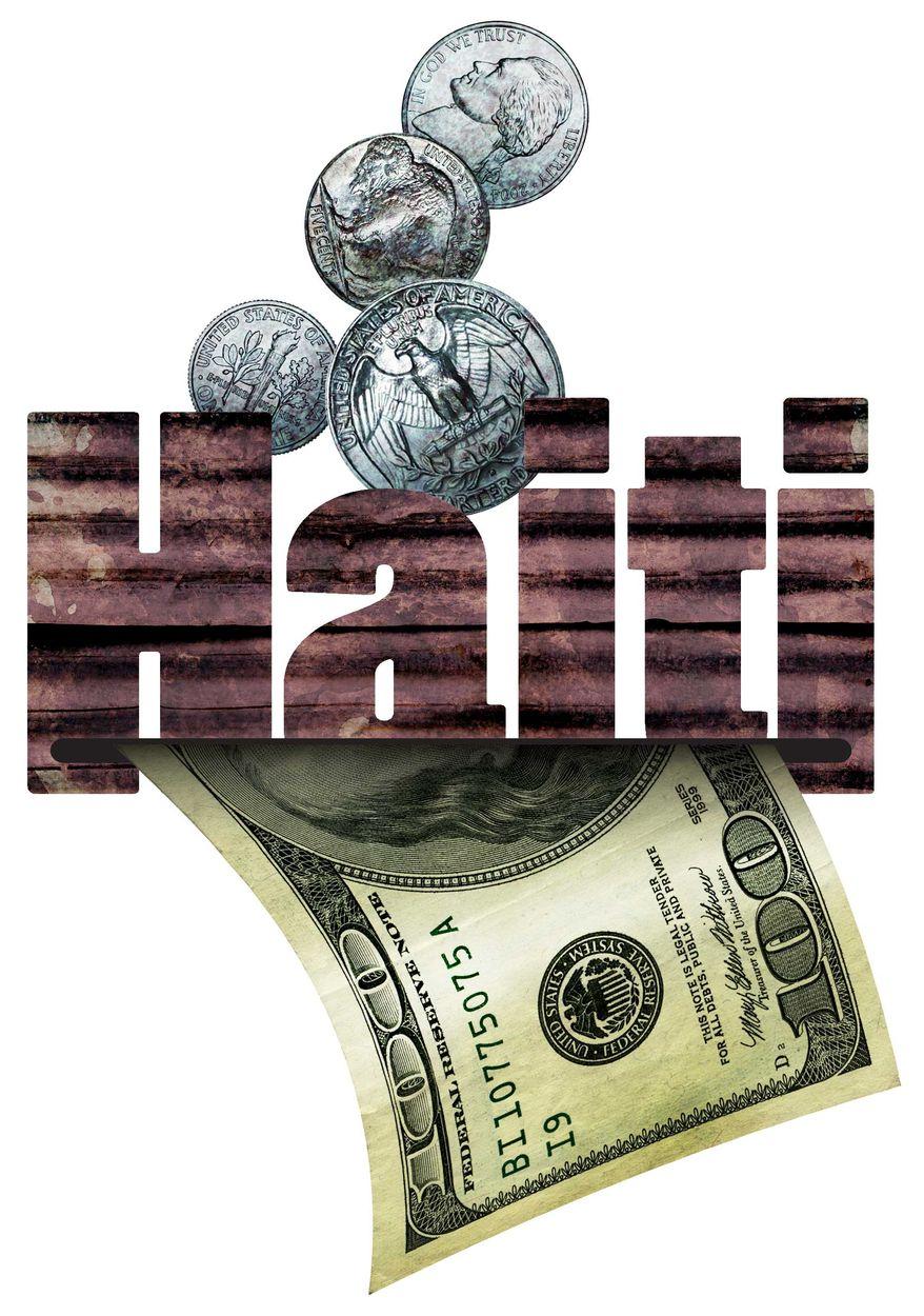Illustration Haiti Money by Greg Groesch for The Washington Times
