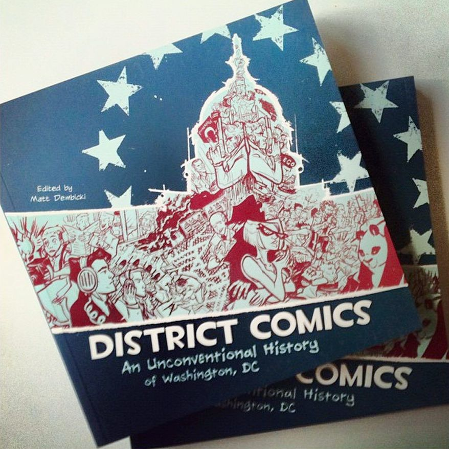Book signing: District Comics: An Unconventional History of Washington, D.C. D.C. doesn't want for its own historical documentation. Not only does it have more daily chroniclers than any other city in the country (save, perhaps, for New York), but it's also been fictionalized (George Pelecanos), turned into a video game (Fallout 3), and rendered comprehensible by more documentaries than we can count. But that's not the end of it. District Comics: An Unconventional History of Washington, DC, released earlier this year, tells Washington's story yet again, this time in graphic novel form. The ink work of several of the city's luminaries is on display in this anthology, from Harvey Award-nominee Scott O. Brown, to Feynman creator Jim Ottaviani. The breadth of talent also means a breadth of historical stories: From D.C.'s origins as a swampy settlement, to its short-lived role as the punkest place on the planet. August 19 at the One More Page Books, 2200 N Westmoreland St., Arlington, VA. Phone: (703) 300-9746. Web: http://www.onemorepagebooks.com/