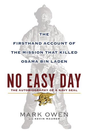 """""""No Easy Day: The Firsthand Account of the Mission That Killed Osama Bin Laden"""" by Mark Owen with Kevin Maurer (AP Photo/Dutton)"""