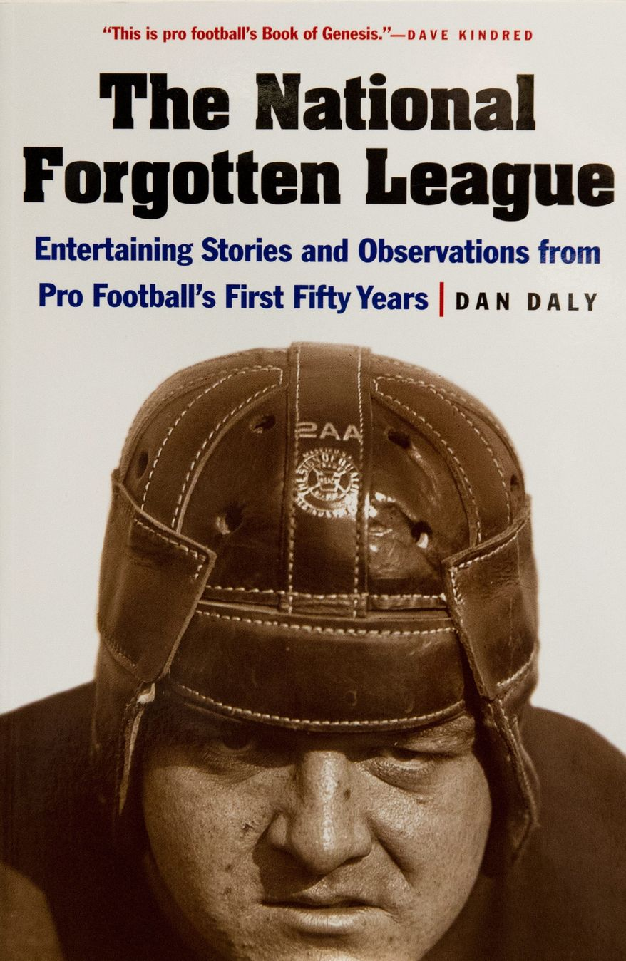 Cover of the book The National Forgotten League by Dan Daly, in Washington, D.C.,Tuesday, September 11, 2012. (Rod Lamkey Jr./The Washington Times)