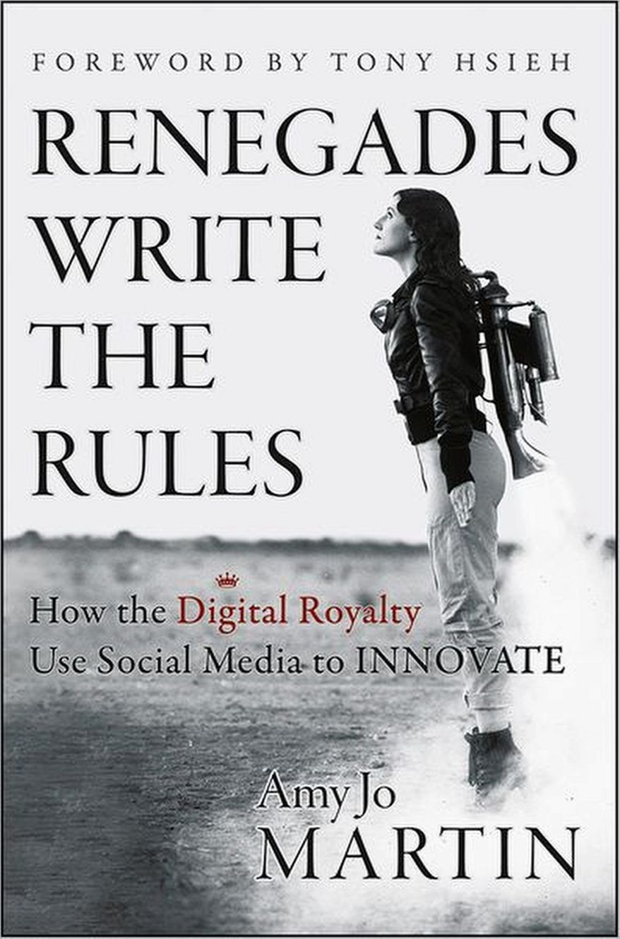 """Book cover for """"Renegades Write the Rules: How the Digital Royalty use Social Media to Innovate"""" by Amy Jo Martin."""
