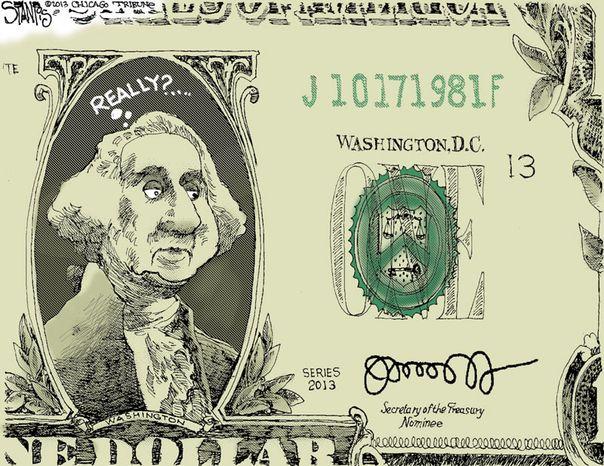 George Washington: Really? (Illustration by Scott Stantis of the Chicago Tribune)