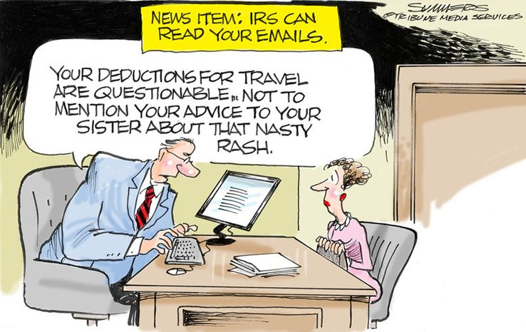 News Item: IRS can read your emails. (Illustration by Dana Summers of the Tribune Media Services)