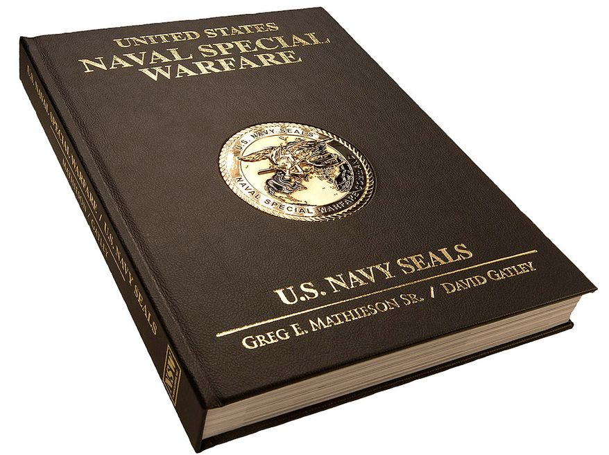 The first copy of the 10 pound newly released US Naval Special Warfare / US Navy SEALs by Greg E. Mathieson Sr. and Dave Gatley. Photo: (C) 2011 Greg E. Mathieson Sr. / NSW Publications, LLC