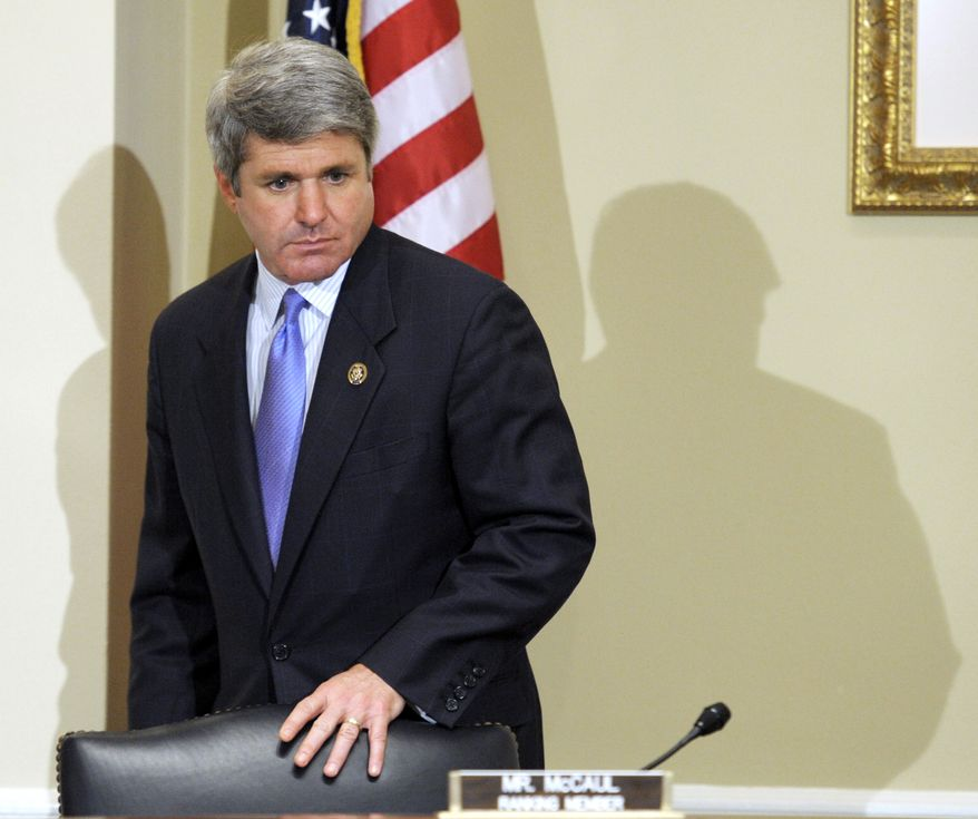 ** FILE ** Rep. Michael T. McCaul, Texas Republican (Associated Press)