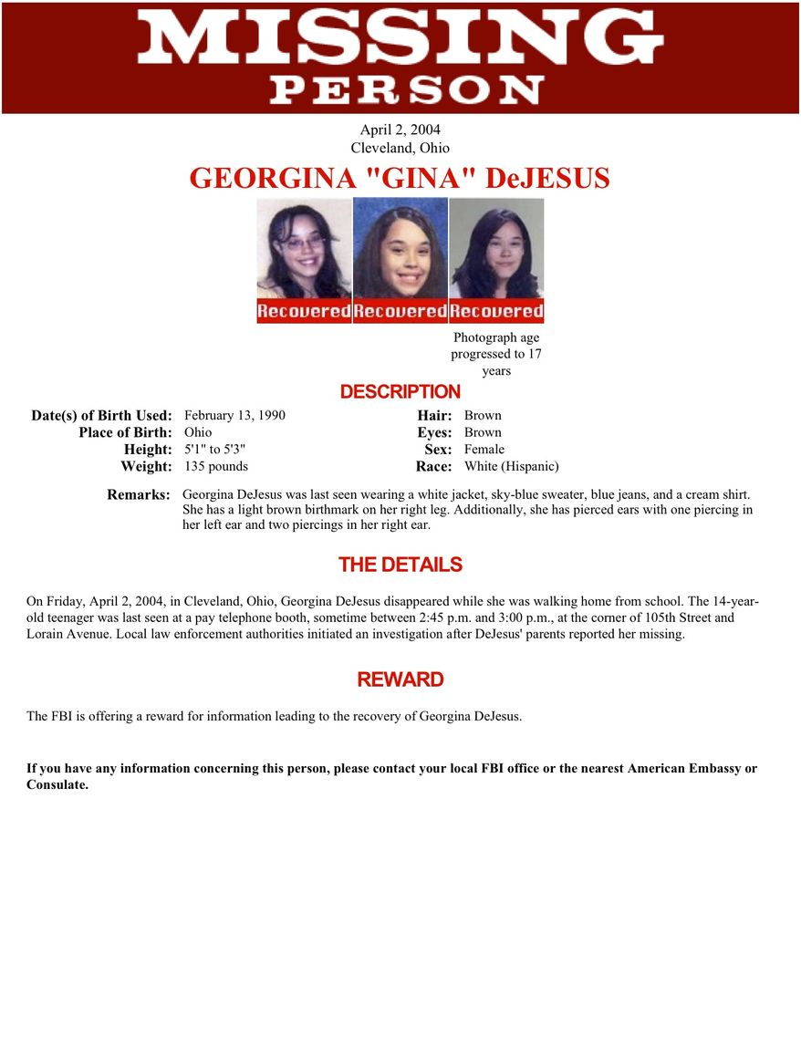 "This image provided by the FBI shows the updated ""Missing Person"" poster for Georgina ""Gina"" DeJesus. A frantic phone call on Monday, May 6, 2013, led police to a house near downtown Cleveland where Miss DeJesus and two other women who vanished about a decade ago were found. (AP Photo/FBI)"