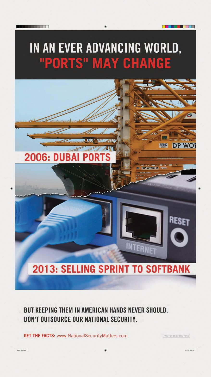 Full-page newspaper ads paid for by Dish Network, which wants to buy Sprint, liken the risks of a Sprint merger with Japanese company SoftBank to the 2006 effort by a company linked to the government of Dubai to run U.S. ports.