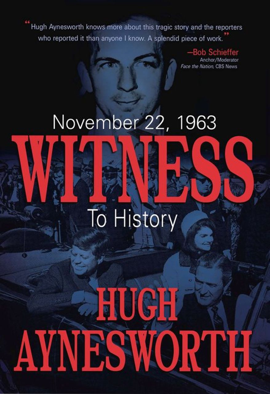 November 22, 1963: Witness to History (book cover)