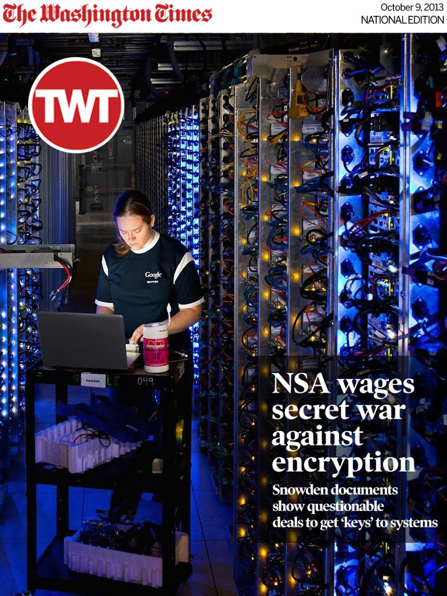 National Edition News Cover for October 9, 2013 - Google's data centers in Oregon and elsewhere process hundreds of millions of searches that Internet users make each day. Such centers also store email, photos, video, calendar entries and other information that may not be as secure as users believe because of encryption subversion. (Google via Associated Press)