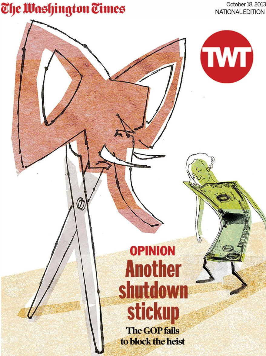 National Edition Opinion cover for October 18, 2013 - Another shutdown stickup (Illustration by Donna Grethen)