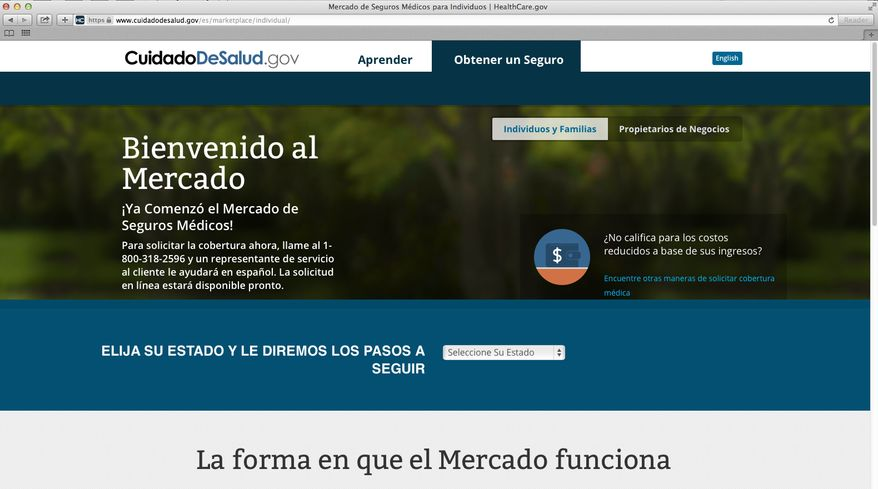 This screenshot made Nov. 26, 2013, shows the U.S. Department of Health and Human Services' web page for the Spanish language version HealthCare.gov. The Spanish version of HealthCare.gov now provides basic information, but still doesn't allow users to apply for insurance coverage online. U.S. Health and Human Services spokeswoman Joanne Peters told The Associated Press the administration plans a quiet launch of the Spanish enrollment tools in early December without much advertising. That leaves Spanish speakers getting help by phone from bilingual call center operators or in person from bilingual enrollment counselors while they wait for an online option. (AP Photo/U.S. Department of Health and Human Services)