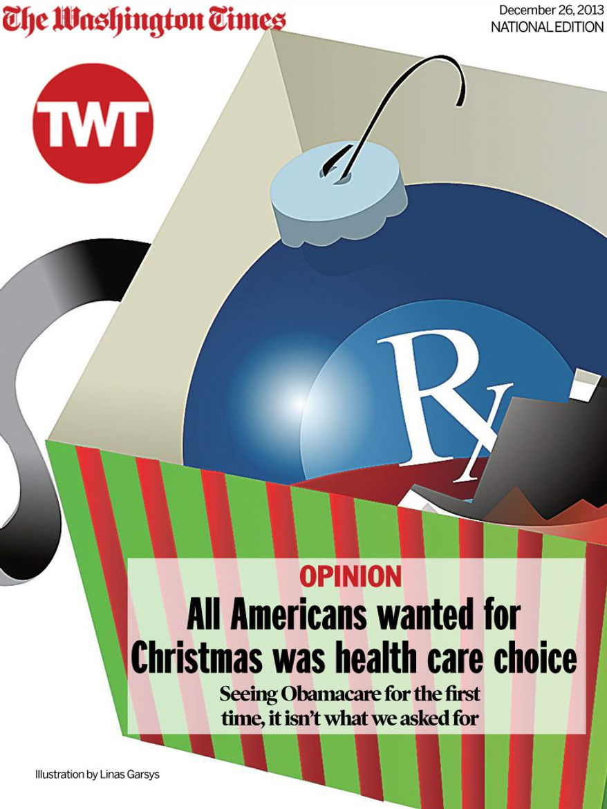 National Edition Opinion cover for December 26, 2013 - All Americans wanted for Christmas was health care choice (Illustration by Linas Garsys for The Washington Times)